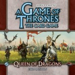 A Game of Thrones LCG: Queen of the Dragons Expansion