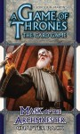 A Game of Thrones LCG: Mask of the Archmaester