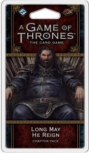 A Game of Thrones: The Card Game (Second Edition) – Long May He Reign (King's Landing cycle)