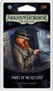 Arkham Horror: The Card Game - Point of No Return Mythos Pack