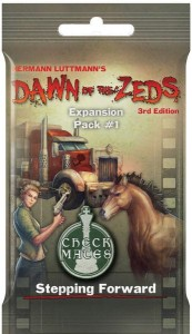Dawn of the Zeds (3rd edition): Expansion Pack #1 – Stepping Forward