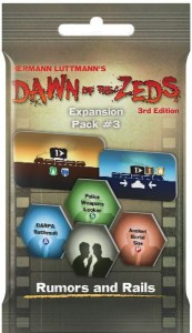 Dawn of the Zeds (3rd edition): Expansion Pack #3 – Rumors and Rails