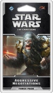 Star Wars: The Card Game - Alliances Cycle -  Aggressive Negotiations