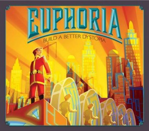Euphoria: Build a Better Dystopia (second edition)