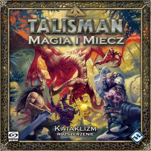 Talisman: Magia i Miecz - Kataklizm