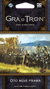 Gra o Tron: Gra karciana (druga edycja) Cykl Wojny Pięciu Królów Oto moje Prawa