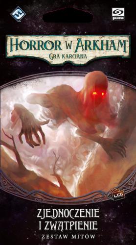 Horror w Arkham: Gra karciana - Cykl Przerwany Krąg - Zjednoczenie i zwątpienie