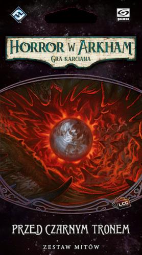 Horror w Arkham: Gra karciana - Cykl Przerwany Krąg - Przed Czarnym Tronem