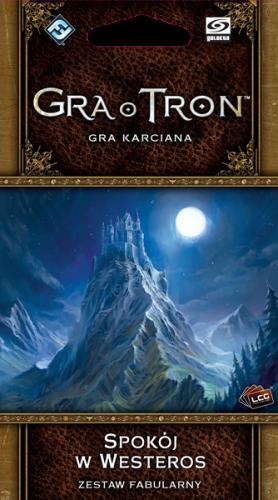 Gra o Tron: Gra karciana (druga edycja) Cykl Westeros Spokój w Westeros