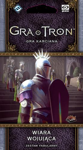 Gra o Tron: Gra karciana (druga edycja) Cykl Lot wron Wiara wojująca